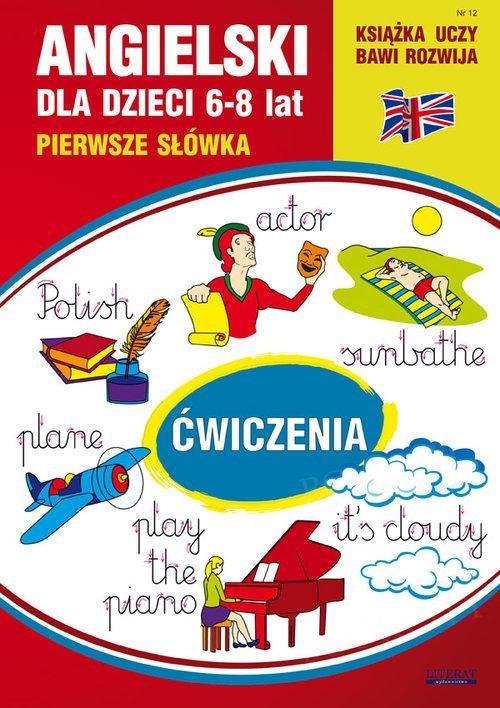 Angielski dla dzieci Zeszyt 12. 6-8 lat
