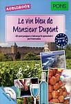 Le vin bleu de Monsieur Dupont Książka+CDmp3
