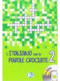 L'italiano con le parole crociate 2 Książka+CD-ROM