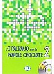 L'italiano con le parole crociate 2 Książka + CD-ROM