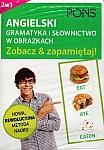 Gramatyka i słownictwo angielskie w obrazkach - zobacz i zapamiętaj!