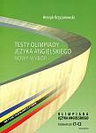 Testy olimpiady języka angielskiego. Nowy wybór. Poziom C1-C2