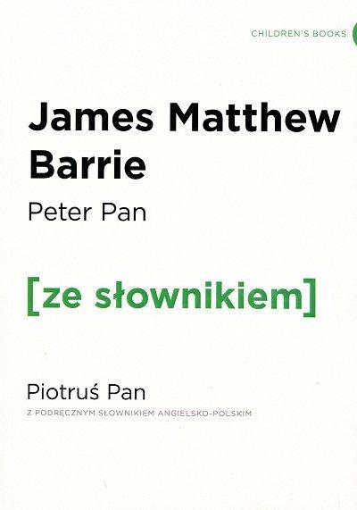 Peter Pan Piotruś Pan (poziom A2/B1) Książka ze słownikiem