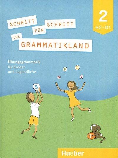 Schritt für Schritt ins Grammatikland 2