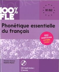 100% FLE Phonétique essentielle du français B1/B2 Książka + CD mp3