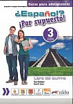 Espanol por supuesto 3 podręcznik