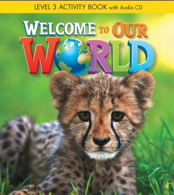 Welcome to Our World 3 ćwiczenia