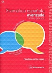 Gramatica espanola avanzada Teoria y practica Nivel C1 Książka z kluczem