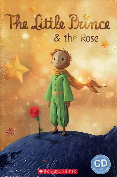 The Little Prince and The Rose Reader + Audio CD