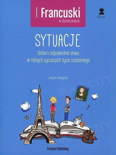 Francuski w tłumaczeniach Sytuacje Książka+CDmp3