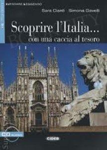 Scoprire l'Italia... con una caccia al tesoro Libro + CD