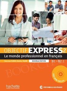 Objectif Express 2 Nouvelle Édition podręcznik
