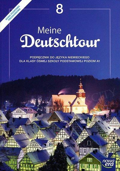 Meine Deutschtour klasa 8 podręcznik