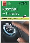 Rosyjski w 1 miesiąc. Szybki kurs językowy Książka + CD