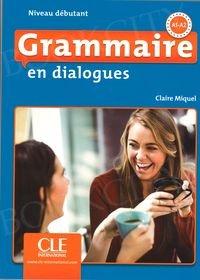 Grammaire en dialogues Niveau débutant Książka + CD