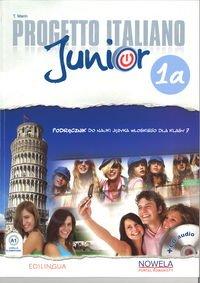 Progetto Italiano Junior 1A klasa 7 podręcznik