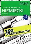 250 ćwiczeń ze słownictwa niemieckiego z kluczem
