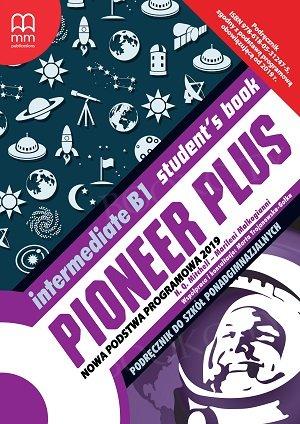 Pioneer Plus Intermediate B1 Student's Book + CD (Nowa Podstawa 2019, po ośmioletniej podstawówce)
