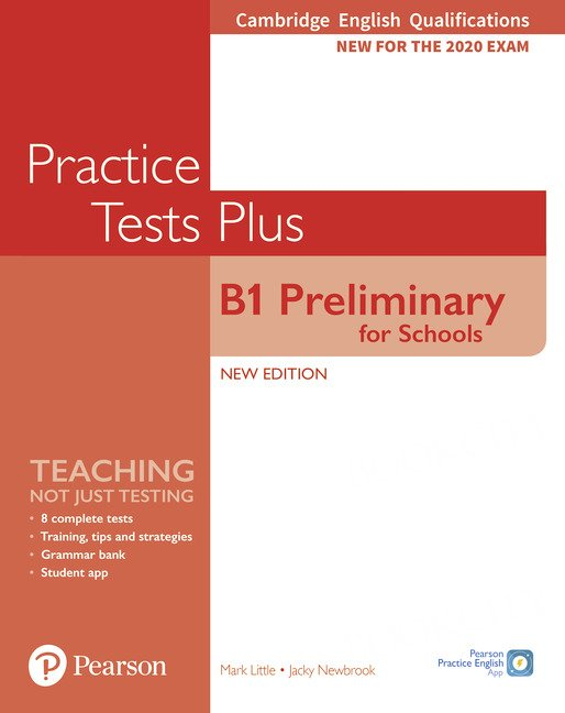 Practice Tests Plus B1 Preliminary for Schools Student's Book with key
