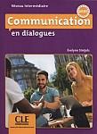 Communication en dialogue Niveau intermédiaire Livre + CD