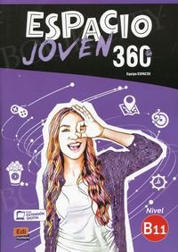 Espacio Joven 360 B1.1 Podręcznik + kod dostępu ELEteca