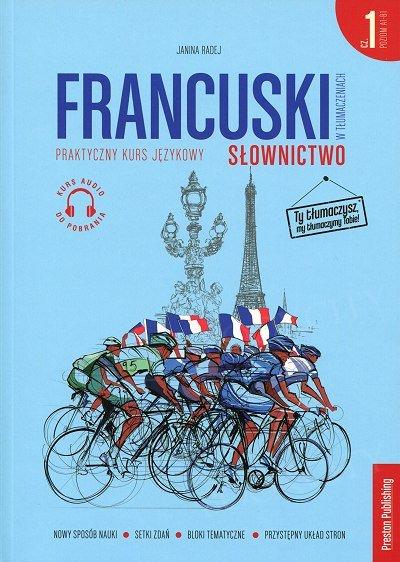 Francuski w tłumaczeniach. Słownictwo 1 Książka + mp3 online