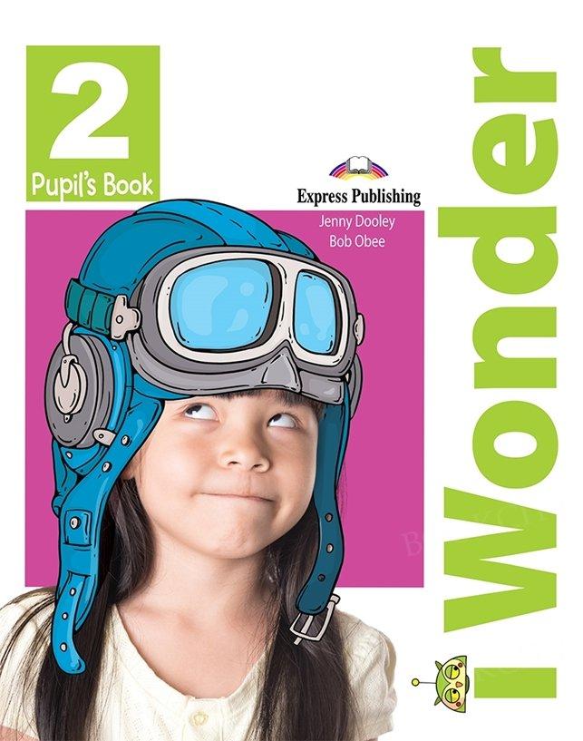 I Wonder 2 Pupil's Book + I-ebook
