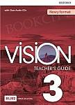 Vision 3 Przewodnik dla nauczyciela z dostępem do Teacher's Resource Centre, Classroom Presentation Tool i Online Practice