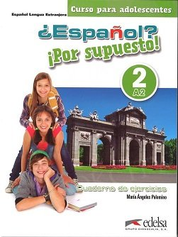 Español por supuesto 2 Ćwiczenia (wersja kolorowa)