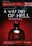 Angielski Kryminał z ćwiczeniami A Way Out of Hell Książka