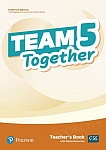 Team Together 5 Teacher's Book with Digital Resources