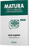 Matura 2021. Język angielski. Testy i arkusze. Zakres podstawowy