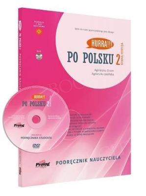Hurra! Po Polsku 2 (nowa edycja) Podręcznik nauczyciela