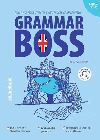 Grammar Boss. Angielski biznesowy w ćwiczeniach gramatycznych Książka + audio online