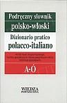 Podręczny słownik polsko-włoski. T. 1 A-Ó, T. 2 P-Ż