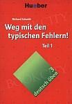 deutsch üben Band 3/4: Weg mit den typischen Fehlern Teil 1