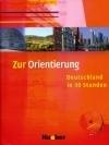 Zur Orientirung (mit CD) Kursbuch mit CD