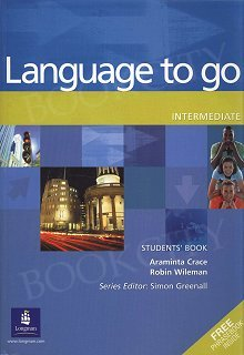Language to Go Intermediate Student's Book with Phrasebook