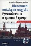 Biznesmeni mówią po rosyjsku (dla zaawansowanych)