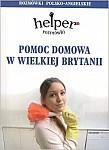 Pomoc domowa w Wielkiej Brytanii - rozmówki polsko- angielskie