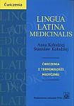 Lingua Latina medicinalis Ćwiczenia z terminologii medycznej
