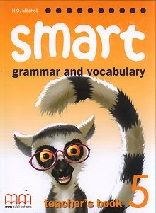 Smart. Grammar and Vocabulary 5 książka nauczyciela