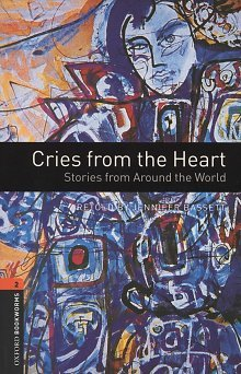 Cries from the Heart - Stories from Around the World Book