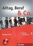 Alltag, Beruf & Co 1 Kursbuch + Arbeitsbuch mit CD