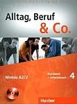 Alltag, Beruf & Co 4 Kursbuch + Arbeitsbuch mit CD