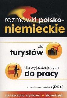Rozmówki polsko niemieckie dla turystów dla wyjeżdżających do pracy