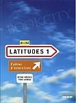 Latitudes 1 Zeszyt ćwiczeń + CD