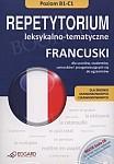 Francuski. Repetytorium leksykalno - tematyczne Poziom B1-C1 Książka + Audio CD