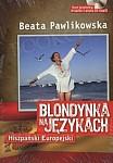 Blondynka na językach Hiszpański Europejski + CD mp3 Książka+CD