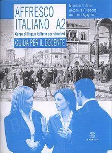 Affresco italiano A2 przewodnik metodyczny